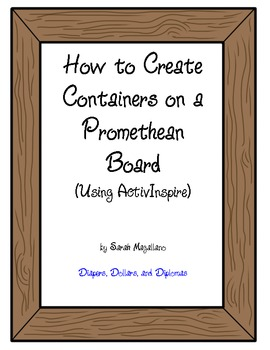 Containers on the Promethean Board: How To Create (FREE)