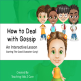 How To Deal With Gossip - An Interactive PowerPoint / Whit