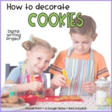 How To Decorate Cookies Digital Writing Activity