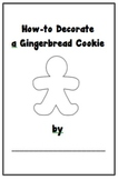 How To Decorate a Gingerbread Cookie