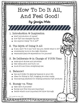 How To Do It All and Feel Good! Handouts for TpT Conference Session TF20