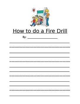 How To Do a Fire Drill Writing