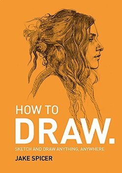 How To Draw: Sketch and draw anything
