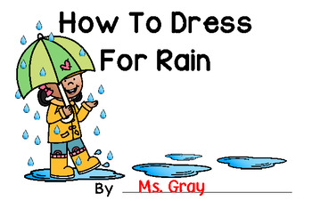 How To Dress For Rain ~ Writing