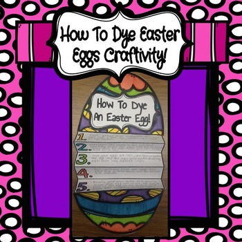 How To Dye Easter Eggs Craftivity!