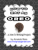How To Eat an Oreo {Writing Project}