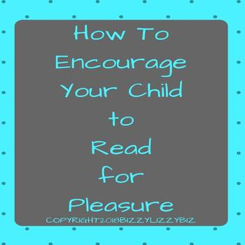 How To Encourage Your Child to Read for Pleasure