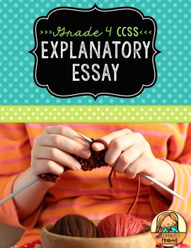 How-To Essay: Multi-Draft Explanatory Writing for Grade 4 (CCSS)