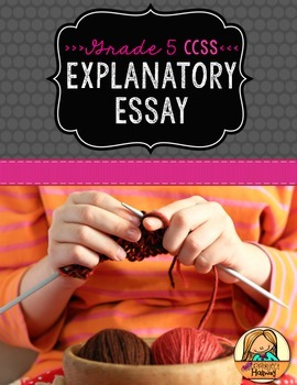 How-To Essay: Multi-Draft Explanatory Writing for Grade 5 (CCSS)