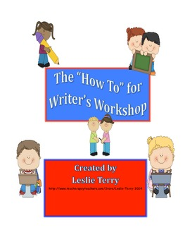 """""""How To"""" For Writer's Workshop & Management"""