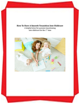 ECE Parent Training: Handout - How To Have A Smooth Transition Into Childcare