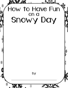 How To Have Fun on a Snowy Day Template
