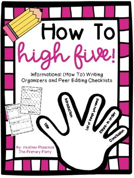 How To High Five (Informational Writing Organizers, Checklists, and Poster)