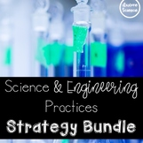 How To Integrate Science and Engineering Practices (NGSS Strategy Bundle)