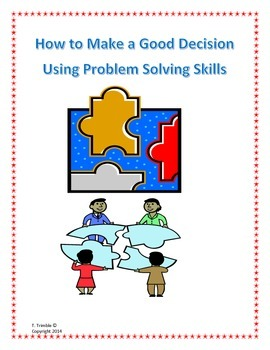 How To Make A Decision Using Problem Solving Skills
