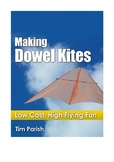 How To Make A Kite: Making Dowel Kites - Low Cost High Flying Fun