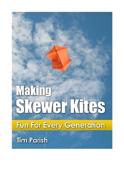 How To Make A Kite: Making Skewer Kites - Fun For Every Ge