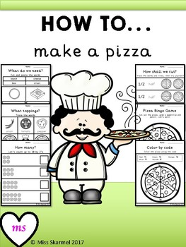 How To Make A Pizza - Math, Spelling and Bingo!