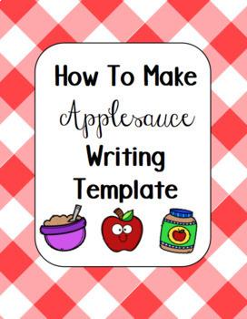 How To Make Applesauce Writing