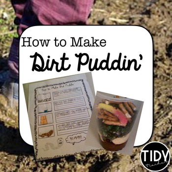 """Soil Project """" How to Make Dirt Puddin'"""" for Third Graders!"""
