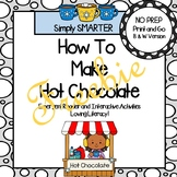 How To Make Hot Chocolate Emergent Reader Book AND Retelling Activities