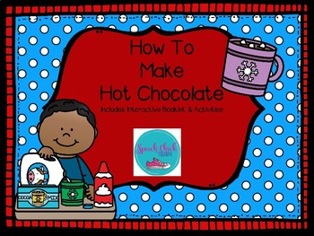 How To Make Hot Chocolate-Speech Therapy Activities