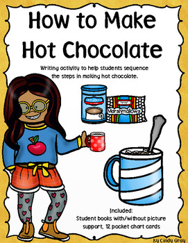 How To Make Hot Chocolate ~ Writing