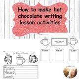 How To Make Hot Chocolate Writing Activity.