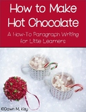 How To Make Hot Chocolate Writing for Little Learners