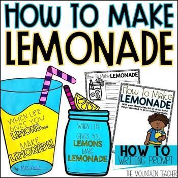 How To Make Lemonade - Writing & Craft