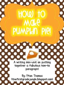 How To Make Pumpkin Pie: A Writing Mini-Unit