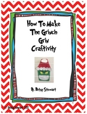 How To Make The Grinch Grin