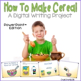 How To Make a Bowl of Cereal Writing PowerPoint™