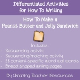 How To Make a Peanut Butter and Jelly Sandwich Writing Packet