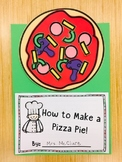 "How To Make a Pizza Pie! - A ""How-To"" Writing Activity"