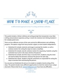 How To Make a Snowflake