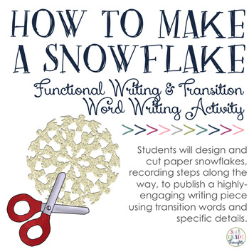 How To Make a Snowflake: Functional Writing & Transition/Linking Word Activity