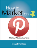 How To Market Your TpT Products on Pinterest (Without Wasting Your Time)