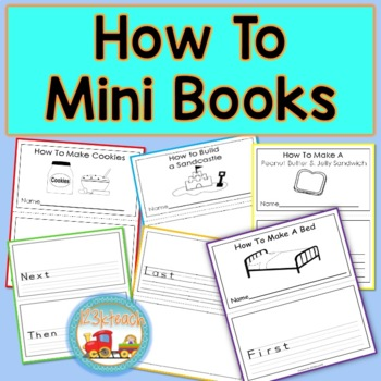 How To Writing Mini Books using First, Next, Then & Last