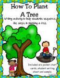 How To Plant A Tree ~ Writing ~ Great for Earth Day