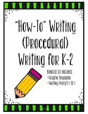 How To (Procedural) Writing ** Bundle