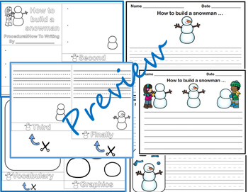 How To (Procedural) Writing - Building a Snowman Flip Book & Writing Papers