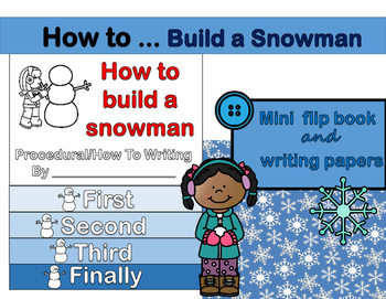 How To (Procedural) Writing - Building a Snowman Flip Book