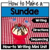 How-To Procedural Writing: How to Make an Ice Cream Sundae
