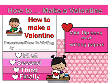 How To (Procedural) Writing - Make a Valentine Flip Flap Book and Writing Papers