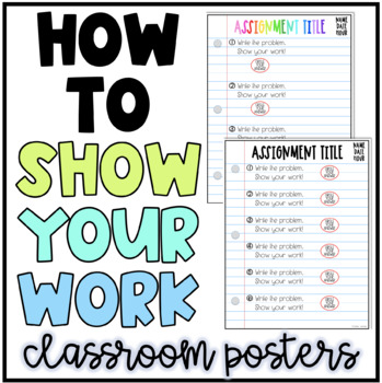 How To Show Your Work In Math | Classroom Poster or Student Reference Sheet