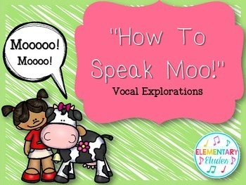 How To Speak Moo - Vocal Explorations with Children's Literature