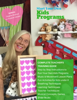 How To Start Your Own Kids Music and Movement Programs! Free Sample Chapter!