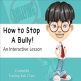 How To Stop A Bully - Interactive PowerPoint Lesson
