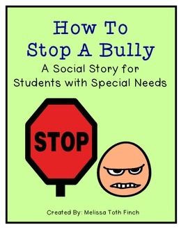 How To Stop A Bully- Social Story for Students with Special Needs